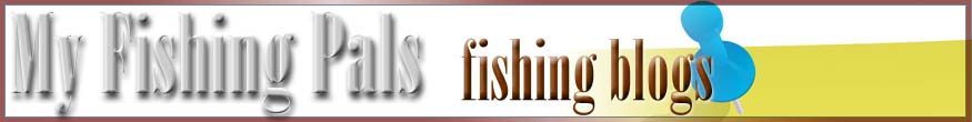 My Fishing Pal's Blogs Banner